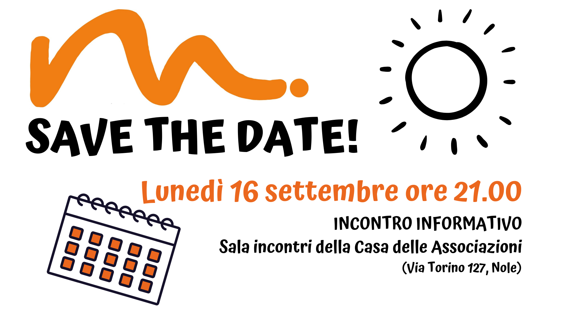SAVE THE DATE! Riunione Informativa
